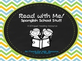 Read with Me:  Spanish & English:   Before, During, & Afte