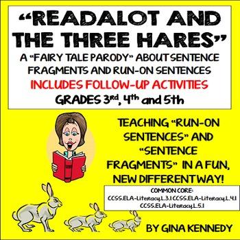 "Sentence Fragments and Run-On Sentences; Original ""Run-On"""