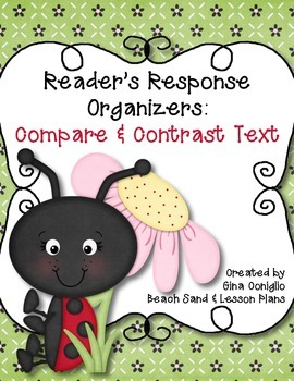 Reader Response Organizers: Compare and Contrast