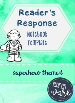 Reader's Response Notebook Superhero Themed