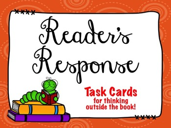 Reader's Response:  Task Cards for Thinking Outside the Book