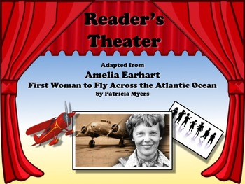 Reader's Theater AMELIA EARHART - FAMOUS FEMALE PILOT - Gr