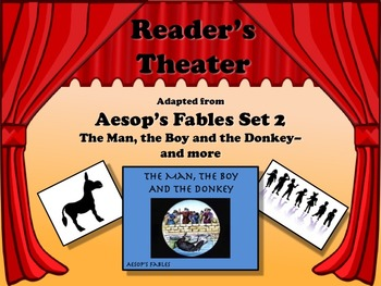 Reader's Theater Aesop's Fables Set 2 - THE MAN, BOY, AND