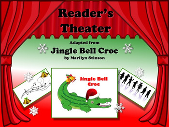 Reader's Theater JINGLE BELL CROC! Can be sung to the tune