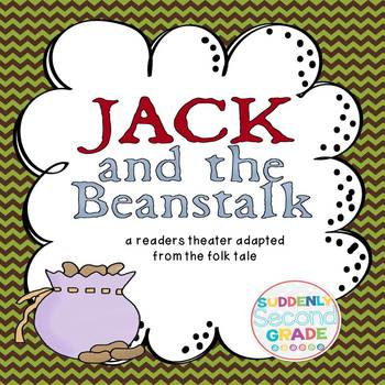 Reader's Theater: Jack and the Beanstalk (with Extension A