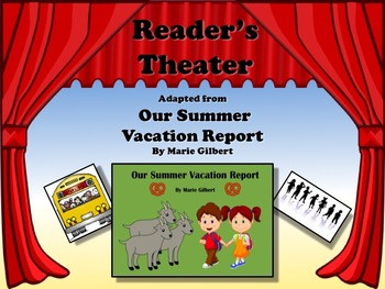 Reader's Theater OUR SUMMER VACATION REPORT - Great for Ba