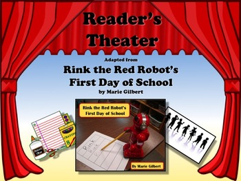 Reader's Theater RINK THE RED ROBOT'S FIRST DAY OF SCHOOL