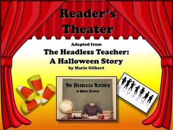 Reader's Theater THE HEADLESS TEACHER: A Halloween Story!