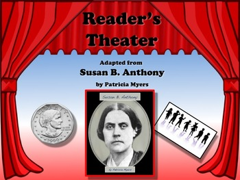 Reader's Theater The Story of Susan B. Anthony - Great Non