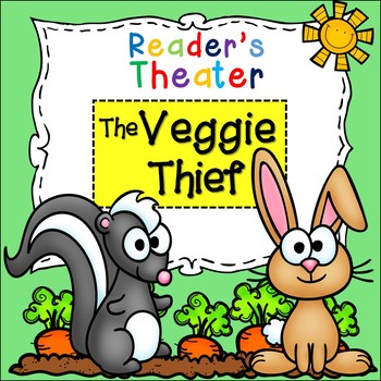 FREE Reader's Theater: The Veggie Thief - a Whodunnit in t