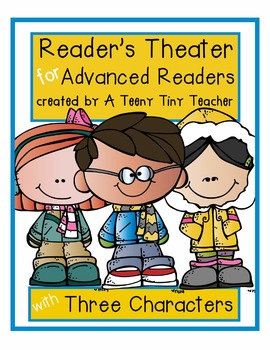Reader's Theater for Advanced Readers with 3 Characters! {