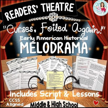 "Reader's Theater + Lessons ""Curses, Foiled Again"" Melodram"
