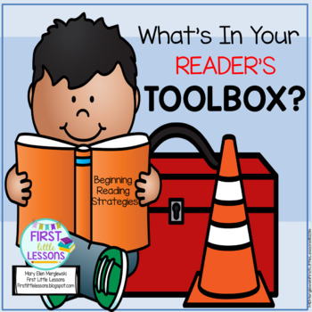 Reader's Toolbox: Reading Strategies For Beginning Readers