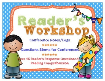 Reader's Workshop Conferring Notes & Response Journal Ques
