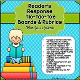 Reader's Response Tic-Tac-Toe Boards, Rubrics, and More