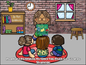 Reader's Response to Tippy Toe Chick Go