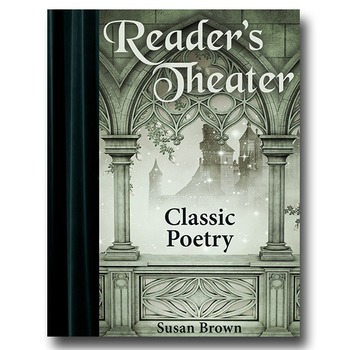Reader's Theater: Classic Poetry, 2nd Edition