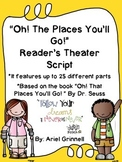 """Reader's Theater Script for """"Oh, The Places You'll Go!"""" by"""
