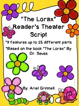"""Reader's Theater Script for """"The Lorax"""" by Dr. Seuss"""
