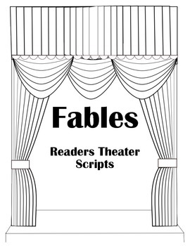 Readers Theater Scripts: Fables