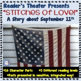 Reader's Theater:  September 11th Stitches of Love (interm