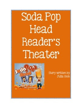 Reader's Theater- Soda Pop Head