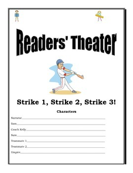 Readers' Theater - Strike 1, Strike 2, Strike 3!