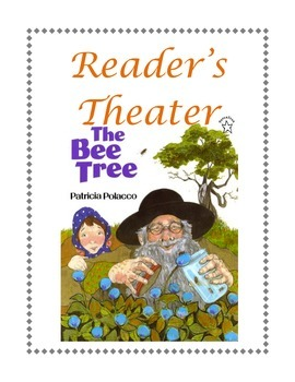 Reader's Theater: The Bee Tree