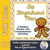 Readers Theater Folk Tale Gingerbread Man RL1.1, RL1.2, RL