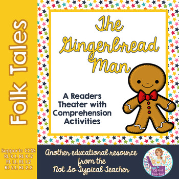 Readers Theater Folk Tale Gingerbread Man RL1.1, RL1.2, RL