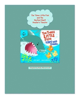 Reader's Theater for The Big Bad Shark and the Three Little Fish