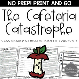 Reader's Theater for Grades 4-8: The Cafeteria Catastrophe