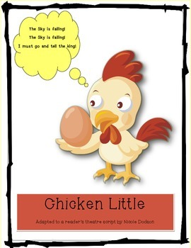 Reader's Theatre:  Chicken Little