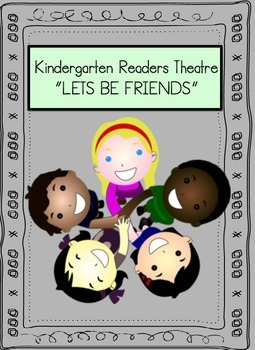 Readers Theatre For Beginners (Let's Be Friends)