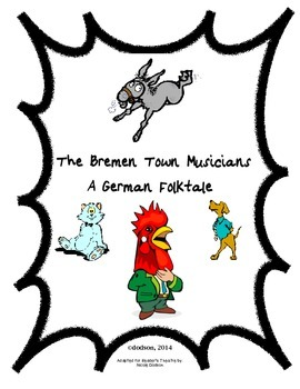 Reader's Theatre:  The Bremen Town Muscians