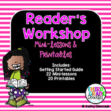 Reader's Workshop -- Mini-lessons & Resources for Starting