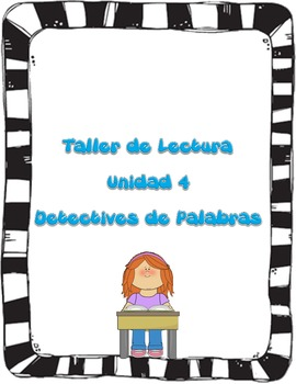 Readers Workshp Unit 4 Word Solvers Unit in Spanish