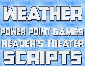 Readers theater scripts - 4 Weather scripts, rubric & Power Point