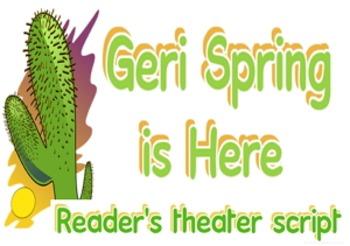 Reader's theater script: Geri Spring(er) is Here