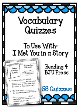 Reading 4. Vocabulary Quizzes. I Met You in a Story. Fourt