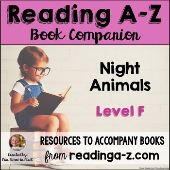 Reading A-Z Level F Companion~Night Animals