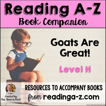 Reading A-Z Level H Companion~ Goats are Great