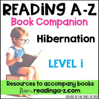 Reading A-Z Level I Companion~ Hibernation