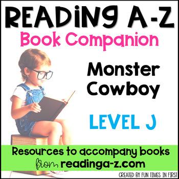 Reading A-Z Level J Companion~ Monster Cowboy