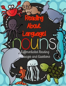 Reading About Nouns! {Differentiated Reading Passages & Qu