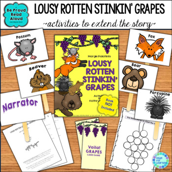 Fable: Lousy Rotten Stinkin' Grapes: A Fox and Grapes Stor