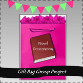 Reading Activity: Gift Bag Group Presentation for ANY novel