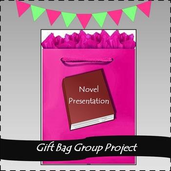 Reading Activity: Gift Bag Group Presentation for ANY novel