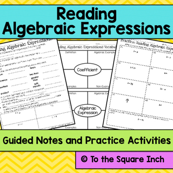 Reading Algebraic Expressions Notes