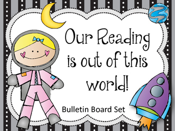 Reading Bulletin Board Set. Our Reading is out of this wor